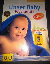 Der große GU Ratgeber - Unser Baby - Das erste Jahr - D. v. Cramm / E. Schmidt