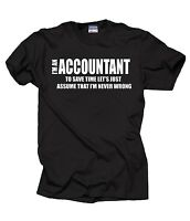 Gift For Accountant T-Shirt Funny Profession Tee Shirt