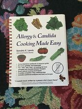 Allergy & Candida Cooking Made Easy by Lewis, Sondra K. no sugar wheat corn etc