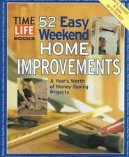 Time Life - 52 Easy Weekend Home Improvement (1998) Used