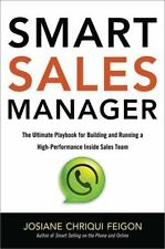 Smart Sales Manager: The Ultimate Playbook for Building and Running a High-Perfo