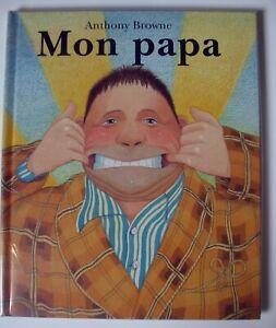 Mon papa - Relié – 17 février 2000 de Anthony Brown