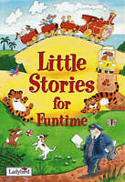 Little Stories for Funtime (Little Stories Collection), Ladybird, Very Good Book
