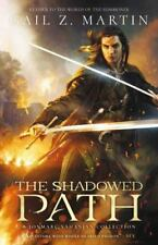 The Shadowed Path: A Jonmarc Vanhanian Collection by Martin, Gail Z.