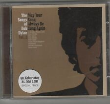 MAY YOUR SONG ALWAYS BE SUNG VOL. 2 THE SONGS OF BOB DYLAN CD SIGILLATO!!!