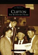 Clifton: The Boomtown Years (NJ) (Images of America), Good Books