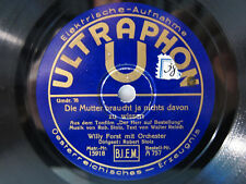 78rpm WILLI FORST - Hab' keine Angst vor dem ersten Kuss ! ULTRAPHON Berlin 1931