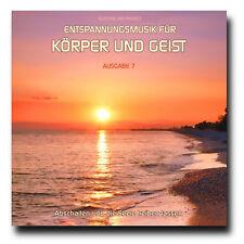 CD Entspannungsmusik für Körper und Geist - Ausgabe 7 (...Seele treiben lassen)