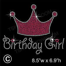 """Cumpleaños Chica Con Corona """"Diamantes de imitación de transferencia de la revisión de hierro en Motif + Regalo Gratis"""