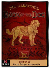 The Illustrated Book of The Dog by Vero Shaw Book on CD Dog Dogs Illustrated