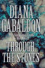 Diana Gabaldon THROUGH THE STONES hardback Companion Guide to Novels