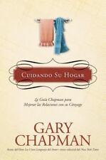 Cuidando Su Hogar: La guía Chapman para mejorar las relaciones con su-ExLibrary