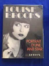 """LOUISE BROOKS. PORTRAIT D'UNE ANTI-STAR - """"TRUE FIRST PRINTING""""  FRENCH EDITION"""