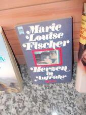 Herzen in Aufruhr, ein Roman von Marie Louise Fischer