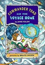 Commander Toad and the Voyage Home Yolen, Jane Paperback Used - Good