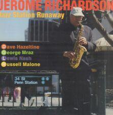 JEROME RICHARDSON – JAZZ STATION RUNAWAY (2011 JAZZ CD)