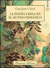 La poesía china en el mundo Hispanico. ENVÍO URGENTE (ESPAÑA)