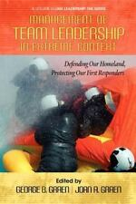 Management of Team Leadership in Extreme Context: Defending Our Homeland, Protec