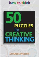 Creative Thinking: 50 Brain-Training Puzzles to Change the Way You Think (How to