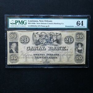 $20 1840's Canal Bank- Louisiana, New Orleans, PMG 64 Choice Unc, LA105G34a