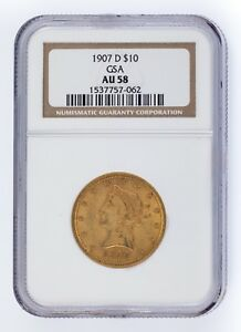 1907-D G$10 Gold Liberty Head Graded by NGC as AU-58! Released by GSA!