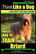Briard, Briard Dog Training: Briard, Briard Dog Training Think Like a Dog ~.