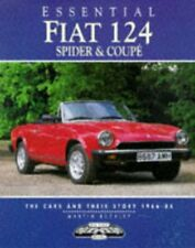 ESSENTIAL FIAT 124 SPIDER AND COUPES: CARS AND THEIR By Martin Buckley EXCELLENT