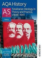 AQA History as Unit 1 Totalitarian Ideology in Theory and Practice c1848-1941