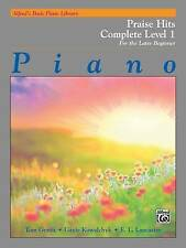 Alfred's Basic Piano Library Praise Hits Complete, Bk 1: For the Later Beginner