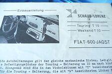 Einbau-Anleitung for Schaub-Lorenz Touring T 10, Weekend T 10 in Fiat 600 Jagst