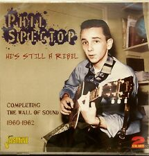 PHIL SPECTOR 'He's Still a Rebel' - 2 CD Set on Jasmine