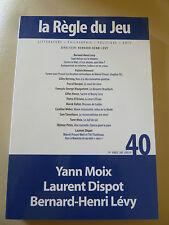Revue La Regle Du Jeu T.40  Yann Moix