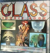 Glass Source Book (1990) by Jo Marshall ISBN: 1-55521-637-4
