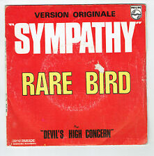 "RARE BIRD Vinyl 45T 7"" SYMPATHY -DEVIL'S HIGH CONCERN -PHILIPS 6077900 RARE"