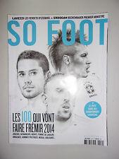 SO FOOT N°109 SEPTEMBRE 2013 LES 100 QUI VONT FAIRE FREMIR 2014