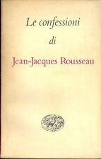 Rousseau: Le confessioni - Millenni Einaudi 1955