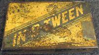 Vintage IN-B-TWEEN Cigars Advertising Tin Kraus & Co. Baltimore, MD (AB58)
