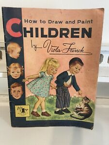 """Vintage 1960's """"How To Draw and Paint Children"""" by Viola French -Walter T Foster"""