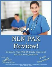 Nln Pax Review! : Nln Pax RN Study Guide and Practice Test Questions by...