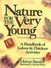 Nature for the Very Young: A Handbook of Indoor and Outdoor Activities-ExLibrary