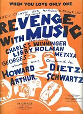 "Howard Dietz ""REVENGE WITH MUSIC"" Arthur Schwartz / Libby Holman '34 Sheet Music"