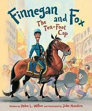 NEW Finnegan and Fox: The Ten-Foot Cop by Helen L. Wilbur