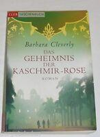 Das Geheimnis der Kaschmir Rose von Cleverly Barbara | Buch | gebraucht