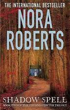 """NEW"" Shadow Spell: 2 (The Cousins O'Dwyer Trilogy), Roberts, Nora, Book"