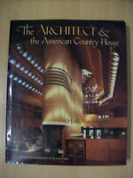 The Architect and the American Country House 1890-1940 by Mark Alan Hewitt New
