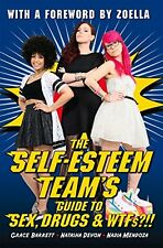 The Self-Esteem Team's Guide to Sex, Drugs and WTFs?!!, The Self-Esteem Team, Ne