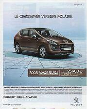 Publicité Advertising 2012  PEUGEOT 3008 NAPAPIJRI