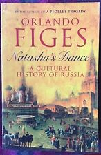 Orlando Figes Natasha's Dance, New Penguin Bks 2002