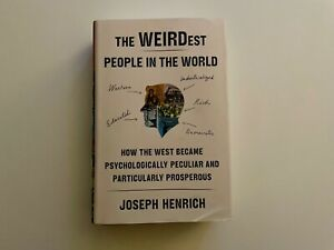 The WEIRDest People in the World by Joseph Henrich (2020, Hardcover)