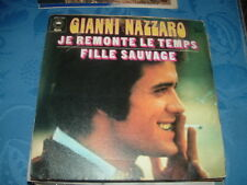 "GIANNI NAZZARO "" JE REMONTE LE TEMPS -FILLE SAUVAGE"" IN FRANCESE FRANCE'73"